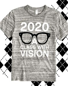 T Shirt Designs Ideas cool school shirt designs t shirt designs cool tshirt design cool tshirt design ideas 2020 A Class With Vision Class Of 2020 T Shirt Design Idea For Custom