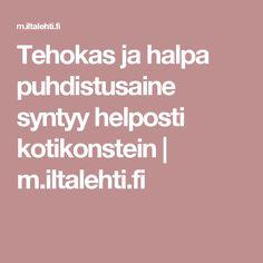 Tehokas ja halpa puhdistusaine syntyy helposti kotikonstein | m.iltalehti.fi