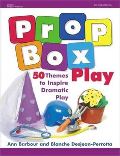 Think inside the (prop) box! Encourage more dramatic play with Prop Box Play. Prop boxes contain dramatic play props that offer children the freedom to express themselves and to exercise their imagina