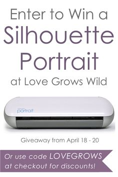 Win a Silhouette Portrait at Love Grows Wild - April 18 - 20 #silhouette #giveaway