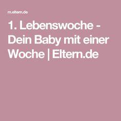 1. Lebenswoche - Dein Baby mit einer Woche  | Eltern.de