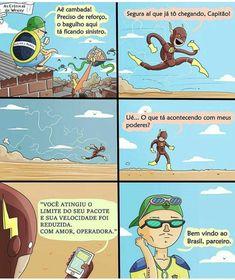 Bem-vindo ao Brasil, parceiro - As Crônicas de Wesley | #humor #comedia #zoeira #memes Dc Memes, Marvel Memes, Funny Images, Funny Photos, Que Horror, Dark Jokes, Little Memes, Otaku Meme, Funny Comics