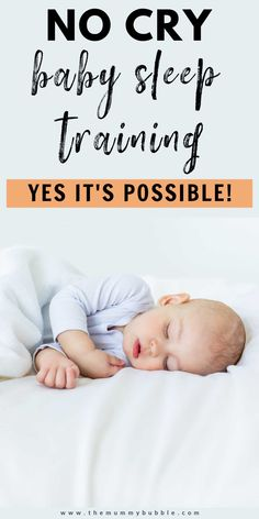 A step-by-step guide to sleep training your baby the gentle way. Tips for helping your baby learn to settle themselves to sleep without any tears. #babysleep #babysleeptraining Gentle Sleep Training, Sleep Training Methods, Training Tips, Cry Baby, Baby Sleep, Crying It Out Method, Newborn Baby Tips, Rock You Baby, Gentle Baby