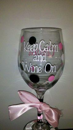 Keep Calm & Wine On Personalized Wine Glass. $8.00, via Etsy.