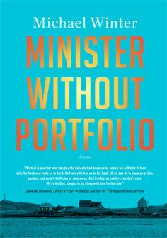 Minister Without Portfolio, Michael Winter, Penguin Canada.