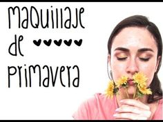 Maquillaje de primavera- Viviana Belloso