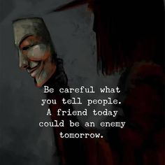 150 Fake Friends Quotes & Fake People Sayings with Images- 150 Fake Friends Quotes & Fake People Sayings with Images Be careful what you tell people. A friend today could be an enemy tomorrow. Best Joker Quotes, Badass Quotes, Wisdom Quotes, Words Quotes, Sayings, Quotes Gate, Meaningful Quotes, Inspirational Quotes, Motivational Quotes