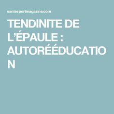 TENDINITE DE L'ÉPAULE : AUTORÉÉDUCATION