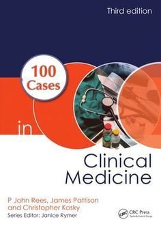 FREE MEDICAL BOOKS: 100 Cases in Clinical Medicine, Third Edition