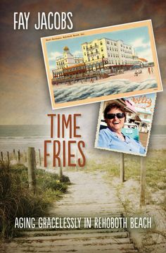 Time Fries! by Fay Jacobs - Bywater Books