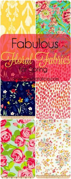Fabulous Floral Fabrics for Spring   www.sewwhatalicia.com