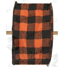 """Faux Burlap Ribbon 4"""" x 25 yards Color: Orange and Black Check Material: 100% Polyester Wire Edge   $15.99"""