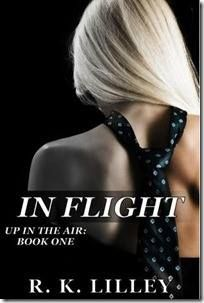 In Flight Up In The Air Book One by R. K. Lilley