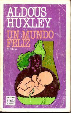 Portada del libro Un mundo feliz de Aldous Huxley