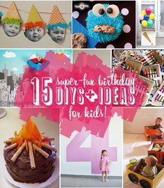 15 Super-Fun Kids Birthday DIYs or Ideas!