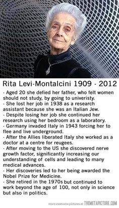 See what educating women can do! Rita Levi-Montalcini.