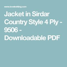 Jacket in Sirdar Country Style 4 Ply - 9506 - Downloadable PDF