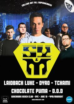 Super You&ME: Laidback Luke, Dyro, Tchami, Chocolate Puma, D.O.D.@ JUN. 15