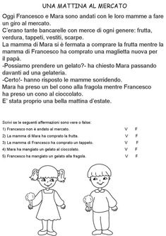 Una mattina al mercato. Comprensione del testo. Italian Lessons, Italian Language, Learning Italian, Language Activities, Home Schooling, Lessons For Kids, Reading Comprehension, Kids And Parenting, Teaching Kids