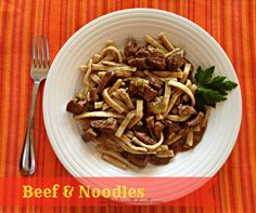 Beef & Noodles | An Affair from the Heart