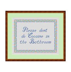 Please don't do coke in the bathroom Cross stitch pattern | Etsy Cross Stitch Quotes, Cross Stitch Kits, Cross Stitch Embroidery, Funny Embroidery, Embroidery Patterns, Stitch Doll, Funny Cross Stitch Patterns, Cross Stitch Finishing, Coke