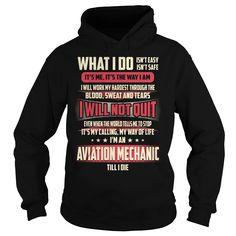 Aviation Mechanic Till I Die What I do T-Shirts, Hoodies. Get It Now ==> https://www.sunfrog.com/Jobs/Aviation-Mechanic-Job-Title--What-I-do-Black-Hoodie.html?id=41382