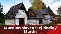 Múzeum slovenskej dediny Martin - Dokument - 4K - Vyletik.eu Home Fashion, Cabin, House Styles, Home Decor, Homemade Home Decor, Cabins, Cottage, Decoration Home, Cubicle