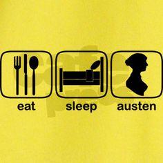 Eat. Sleep. Austen.