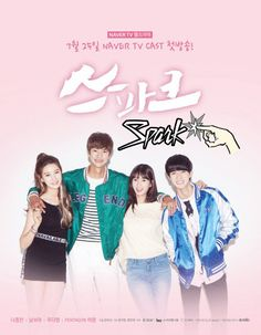 Spark is a 2016 South Korean romance web-drama series on NAVER tvcast starring Na Jong-chan, Nam Bo-ra, Joo Da-yeong, Park Jin-joo, Kwon Eun-soo and Kim Gi-doo.  Ep: 12 (10-15 mins each).