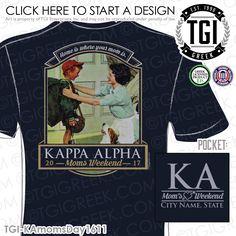 Kappa Alpha | KA | Mom's Weekend | Kappa Alpha Mom's Weekend | Fraternity Shirt | Fraternity Mom's Weekend Shirt | TGI Greek | Greek Apparel | Custom Apparel | Fraternity Tee Shirts | Fraternity T-shirts | Custom T-Shirts