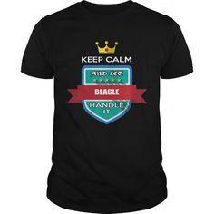 BEAGLE Keep calm and BEAGLE handle it shirts