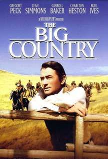 The Big Country Staring: Gregory Peck, Jean Simmons, Carroll Baker, Charlton Heston, Burl Ives Director: William Wyler Old Western Movies, Western Film, Western Theme, Cowboy Western, Westerns, Big Country Movie, The Big Country, Country Music, Old Movies