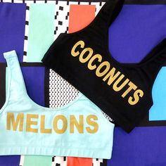 sports bras with a sense of humor; melons, coconuts. Mine would have to say,  plums or cuties!!
