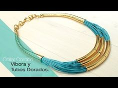 Aprende Cómo Hacer un Collar Cordón Vibora Tubos Dorados Variedades y Fantasías Carol - YouTube