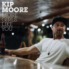 "UST RELEASED: Kip Moore's brand new single ""More Girls Like You""!"