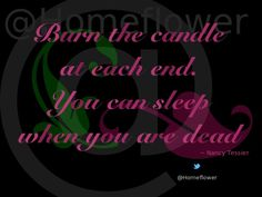 Snags, Tags & Pressies :: @Homeflower :: BurnTheCandle Burns, Calm, Memes, Quotes, Movie Posters, Film Poster, Meme, Jokes, Quote