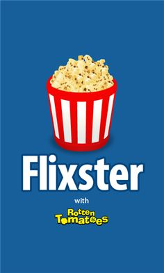 Flixster Movies by Flixster and Rotten Tomatoes, the top movie app to watch movie trailers, find showtimes, and get critic reviews, is now on Windows Phone! Features: - View the top box office leaders, upcoming movies, and new DVD releases - Watch high quality trailers for over 15,000 blockbuster and...  http://www.windows8apps.net/flixster/