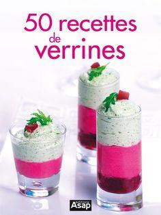 50 recettes de verrines: Découvrez 50 recettes de verrines illustrées parmi les plus savoureuses et épatez votre entourage. Cet article 50…