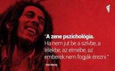 Bob Marley gondolata a zenéről. A kép forrása: A zene gyógyító ereje # Facebook