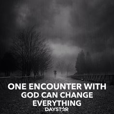One encounter with God can change everything! [Daystar.com]