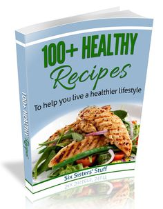 100+ healthy breakfast, lunch, dinner, and dessert recipes eCookbook (less than $10!)