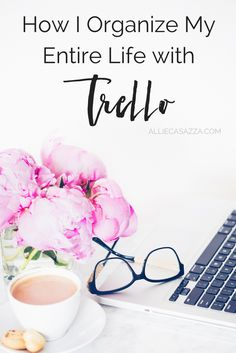 How I organize my entire life with Trello.  intentional living, momlife, homeschooling, mom, time management, organizing, camper living, the camper life,