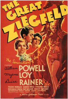 The Great Ziegfeld - Luise Rainer William Powell Myrna Loy Virginia Bruce Fannie Brice Myrna Loy, Oscar Best Picture, Best Picture Winners, Metro Goldwyn Mayer, Old Movie Posters, Classic Movie Posters, Theatre Posters, Film Musical, Film Movie