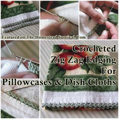The Homestead Survival | Crocheted Zig Zag Edging For Pillowcases and Dish Cloths | http://thehomesteadsurvival.com