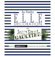 'La Suite ELLE Decoration' by Jean-Paul Gaultier