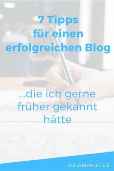 7 Blog-Tipps, die ich gerne früher gekannt hätte - Julia Burget