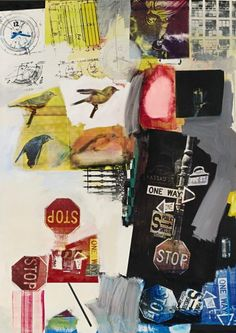 Robert Rauschenberg// This image interestingly combines text and image in the form of the text being part of the image : The stop signs, and traffic signs. This is a rather easy way to combine text and image, and is effective because people will recognise it straight away.