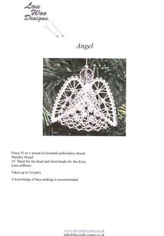 A Torchon bobbin lace pattern to make lace for Christmas decorations The pattern uses 24 pairs and Finca 30 or stranded embroidery thread The design Bobbin Lace Patterns, Embroidery Thread, Angel, Beads, How To Make, Crafts, Dishcloth, O Beads, Beading