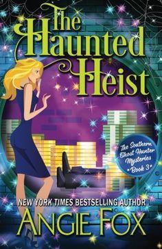 The Haunted Heist (Southern Ghost Hunter) von Angie Fox http://www.amazon.de/dp/1939661358/ref=cm_sw_r_pi_dp_jQYjxb1GQ1XEJ