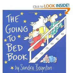 *The Going to Bed Book by Sandra Boynton...love the Boynton books - and now available for iPad too!